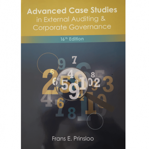 Advanced Case Studies in External Auditing & Corporate Governance 16 edition