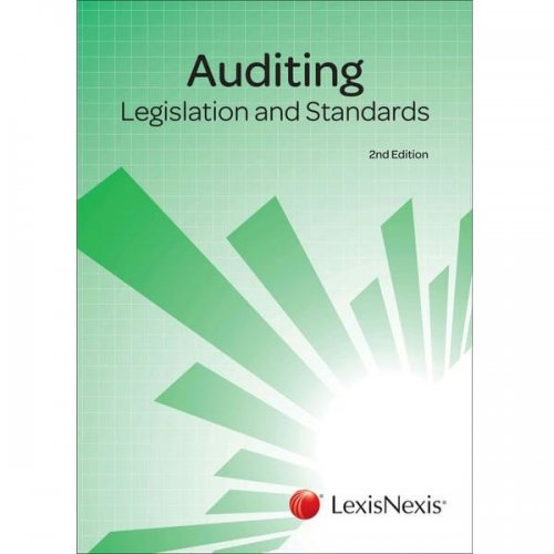 Auditing: Legislation and Standards 2ed