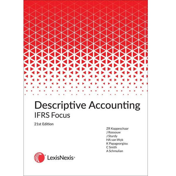 Descriptive Accounting IFRS Focus 21ed