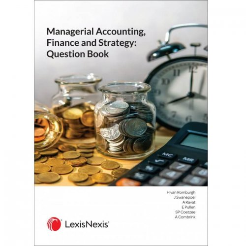Managerial Acc, Finance & Strategy: Question Book