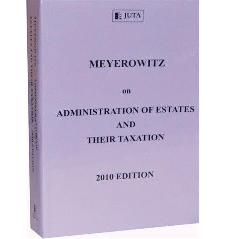 Meyerowitz on Admin of Estates & their Taxation
