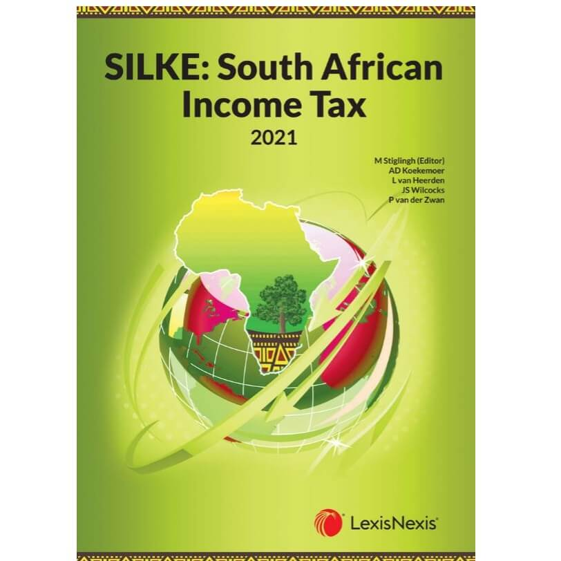 Silke: South African Income Tax 2021