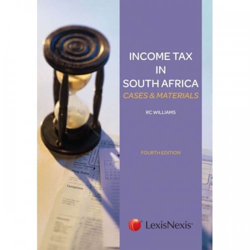 Income Tax in SA: Cases & Materials