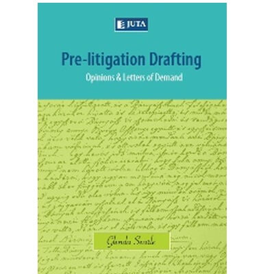 Pre-litigation Drafting: Opinions & Letters of Demand