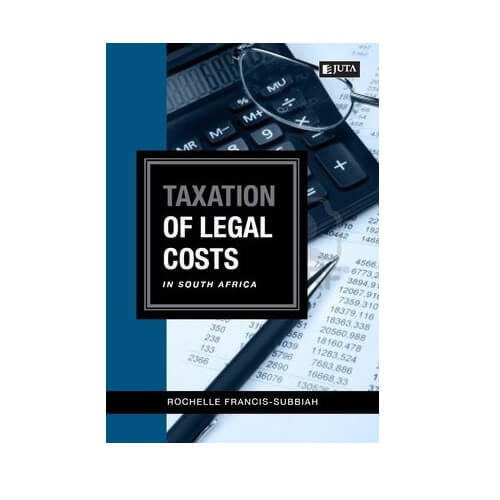 Taxation of Legal Costs in South Africa