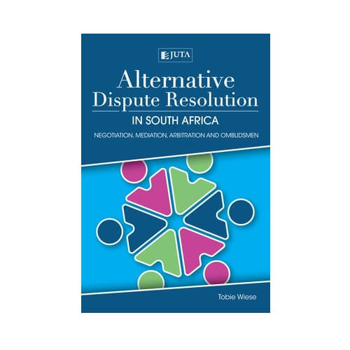 Alternative Dispute Resolution in South Africa