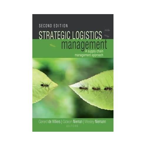 Strategic Logistics Management: Supply Chain Approach